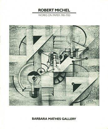 Robert Michel: Works on Paper 1918- 1930