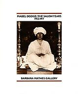 Mabel Dodge: The Salon Years, 1912- 1917