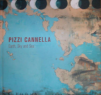 Pizzi Cannella: Earth, Sky, and Sea